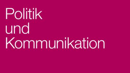 Banner Politik und Kommunikation